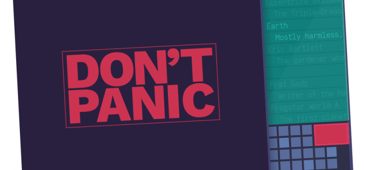 Don't Tell Me 'Don't Panic …'